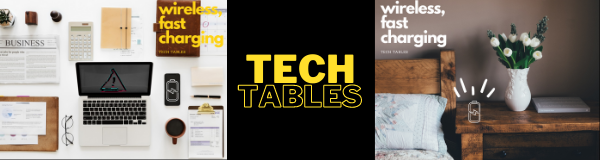 Tech Tables